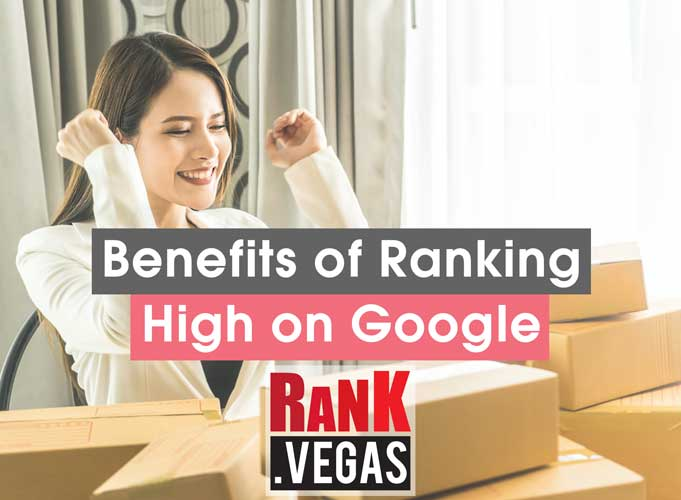 benefits of ranking high on google