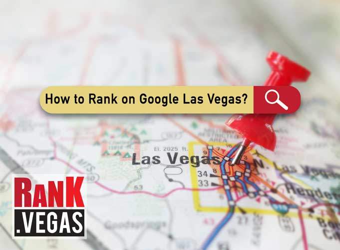 how to rank on google las vegas